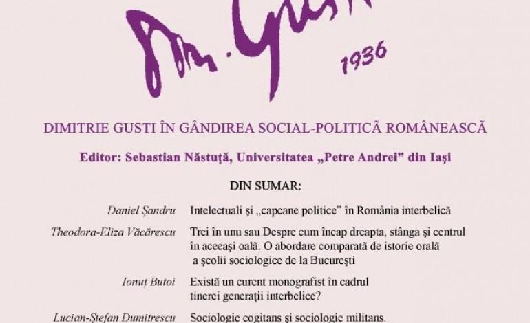 Revista Sociologie Romaneasca nr. 2/2012: D. Gusti in gandirea social-politica romaneasca