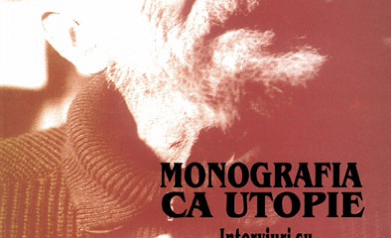 """Monografia ca utopie"""