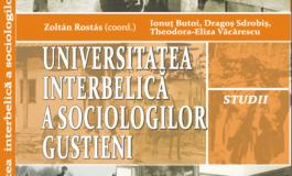 """Universitatea interbelica a sociologilor gustieni"" - recenzie"