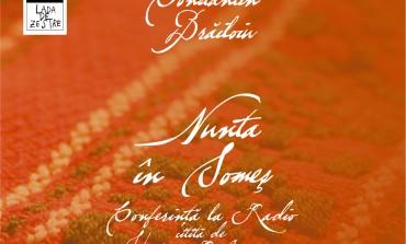 Eveniment: Constantin Brailoiu, Nunta in Somes