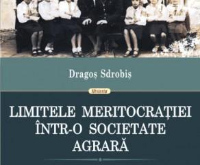"""""""Limitele meritocrației într-o societate agrară:  Şomaj intelectual şi radicalizare politică a tineretului în Romȃnia interbelică"""" - o recenzie"""