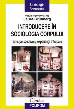 introducere-in-sociologia-corpului-teme-perspective-si-experiente-intrupate-produs_imagine
