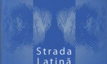 """Zoltán Rostás, <i>Strada Latina 8. Monografişti şi echipieri gustieni la Fundatia Culturala Regala """"Principele Carol""""</i>, Curtea Veche, 2009"""