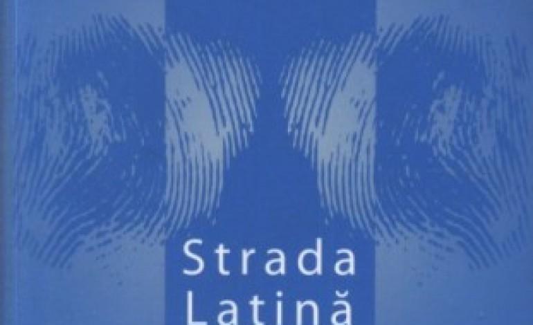 """Zoltán Rostás, Strada Latina 8. Monografişti şi echipieri gustieni la Fundatia Culturala Regala """"Principele Carol"""", Curtea Veche, 2009"""