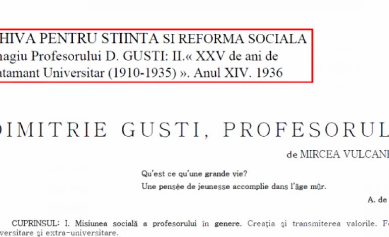 Dimitrie Gusti – profesorul (1936); Teoria abisala a dlui Lucian Blaga (1938)