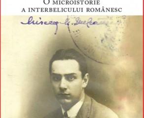 """Mircea Vulcănescu. A Microhistory of Romanian Interwar Years"" - abstract"