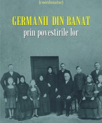 """Memorie și identitate. Prefața volumului """"Germanii din Banat prin povestirile lor"""""""