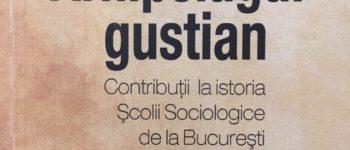 Recenzie: Sanda Golopenția, Arhipelagul gustian. Contribuţii la istoria Şcolii Sociologice de la Bucureşti